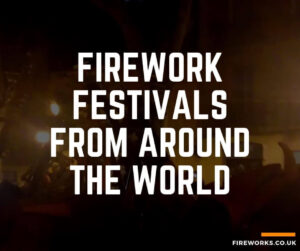 blog post about fireworks festivals from all around the world